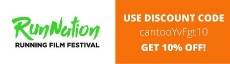 Run Nation Running Film Festival - Use Discount Code cantooYvFgt10 get 10% off!